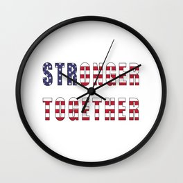 Stronger Together, Campaign Slogan Wall Clock
