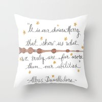 dumbledore Throw Pillows featuring Choices Dumbledore J.K. Rowling Quote by Hayley Lang