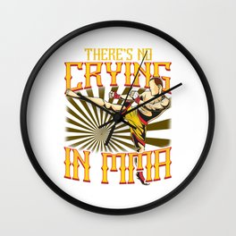 Funny There's No Crying in MMA Mixed Martial Arts Wall Clock