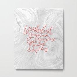 Wanderlust Words - Pink on Marble Metal Print