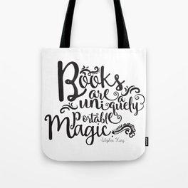 Books are a Uniquely Portable Magic BW Tote Bag