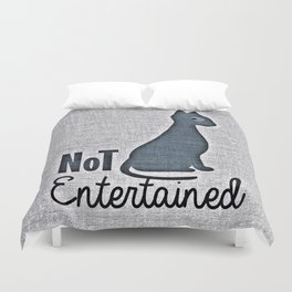 Not Entertain (Funny Cat) Duvet Cover