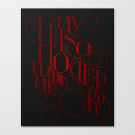 My Hangover Made Me Do It Canvas Print