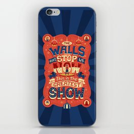 The Greatest Show iPhone Skin