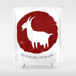 Leave me alone! Shower Curtain