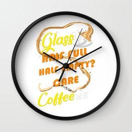 Glass Half Full Half Empty Coffee Lover Wall Clock