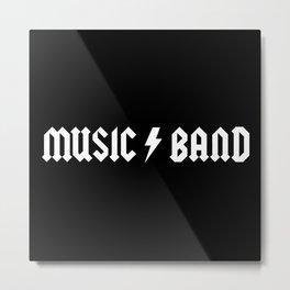 Generic Music Band Quote Metal Print