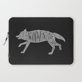 These Were The Wolves She Rode to War - Wolf by Wolf Laptop Sleeve
