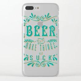 beer make things  - I love beer Clear iPhone Case