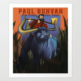 Paul Bunyan Art Print