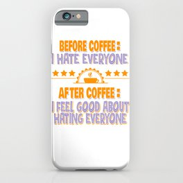 Coffee and People iPhone Case