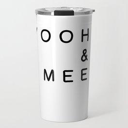 yooh & mee (You & Me) Travel Mug