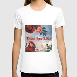Lust for Life T-shirt
