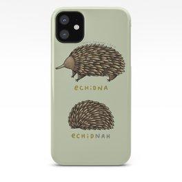 Echidna Echidnah iPhone Case