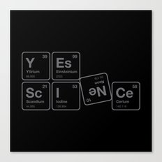 Yes Science! Canvas Print