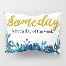 Someday Pillow Sham