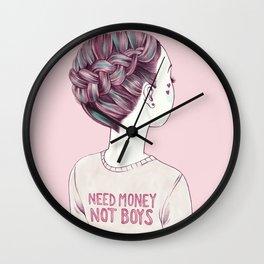 need money not boys Wall Clock