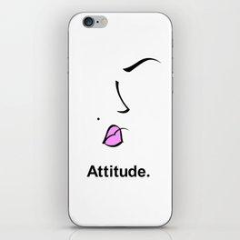 Attitude. iPhone Skin