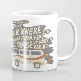 I don't know where I'm going Coffee Mug