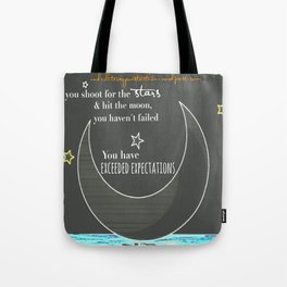 Exceed Expectations Moon Tote Bag