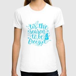 Tis The Season Quote T-shirt