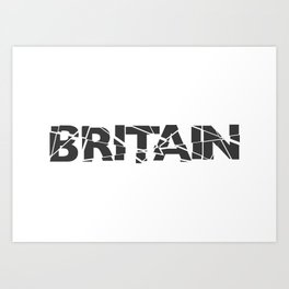 Broken Britain Art Print
