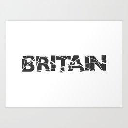 Broken Britain Art Print