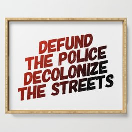 Defund The Police Decolonize The Streets Serving Tray