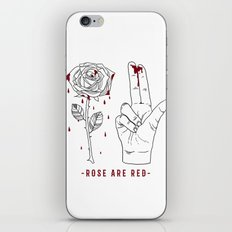 Rose are red. iPhone Skin