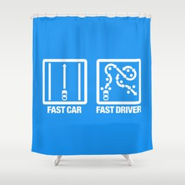 Fast Car - Fast Driver v4 HQvector Shower Curtain