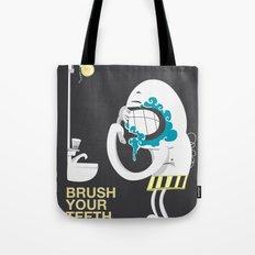 Brush your teeth Tote Bag