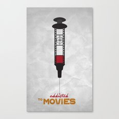 Addicted: Movies Canvas Print