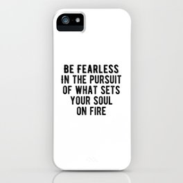 Inspiring - Be Fearless Quote iPhone Case