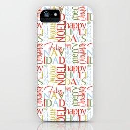 Holiday Typography with Merry Christmas Joyeux Noel Feliz Navidad Happy Hanukkah iPhone Case