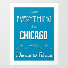 Chicago (but not Winter) Art Print