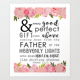 Every Good and Perfect Gift -Nursery art Art Print