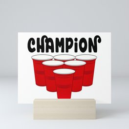 Beer Pong Champion Mini Art Print