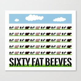 60 Fat Beeves - Cow Cartoon by WIPjenni Canvas Print