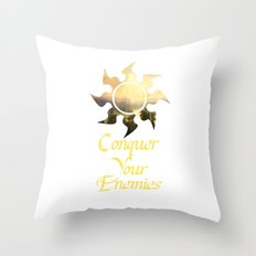 Conquer your Enemies Throw Pillow