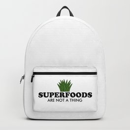 Superfoods Are Not A Thing Backpack