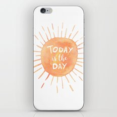 Today Is The Day iPhone Skin