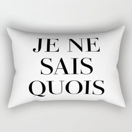 je ne sais quois Rectangular Pillow