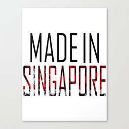 Made In Singapore Canvas Print