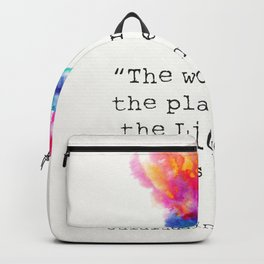 """""""The wound is the place where the Light enters you."""" Backpack"""