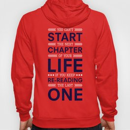 Lab No. 4 You Can't Start The Next Life Inspirational Quote Hoody