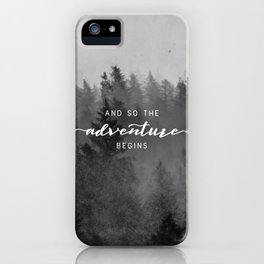 And So The Adventure Begins III iPhone Case
