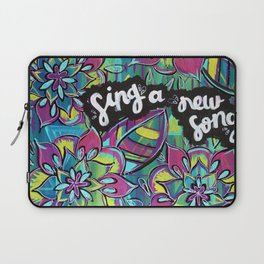 Sing A New Song Laptop Sleeve