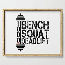 1000 Pounds Bench Squat Deadlift Powerlift Club Fitness Bodybuilder Bodybuilding Serving Tray