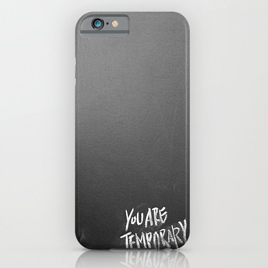 Temporary, take 3 iPhone & iPod Case