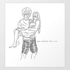 A sensible life they live Art Print